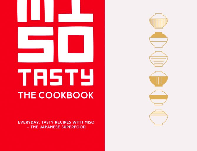 Miso Tasty: The Cookbook