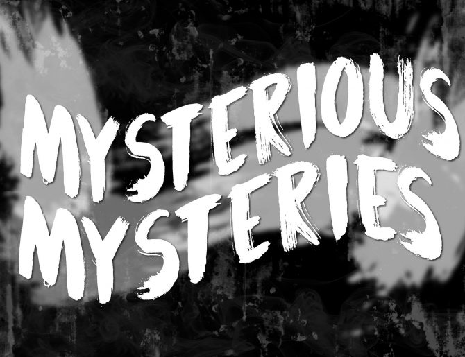 Mysterious Mysteries