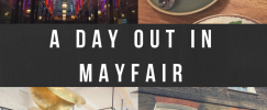 A Day Out in Mayfair
